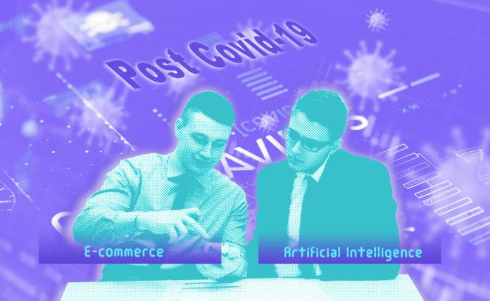 E-commerce e inteligencia artificial trabajando juntos en un mundo posterior a COVID19